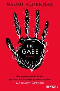 Die Gabe von Naomi Aldermann  Dieses Buch ist eine schöne Beschreibung, wie es sein könnte, wenn Frauen die Oberhand haben und die Weltherrschaft an sich nehmen und wie Männer als schwächeres Geschlecht sich was einfallen lassen müssen!