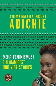 """Mehr Feminismus! """"Ein Manifest und vier Stories""""Ein wahnsinnig persönlicher und mitreißender Essay einer fantastischen Autorin, der sich mir dem Feminismus im 20. Jahrhundert beschäftigt, und damit warum wir ALLE Feminist:innen sein sollten."""
